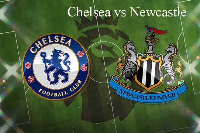Chelsea vs Newcastle Live, Soccer, Kickoff Time, Date, English Premier League, on HDTV