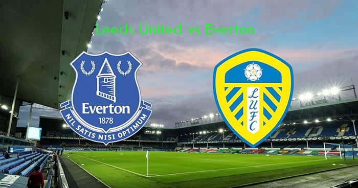 Leeds United vs Everton Live, Soccer, English Premier League