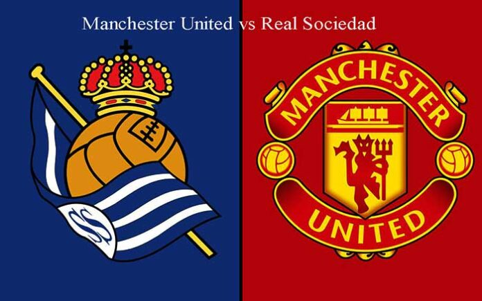 Man United vs Real Sociedad